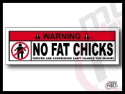 Lepka Warning NO FAT CHICKS v1 12cm Kolor